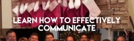 Family:  Kill them or eat them?  Holidays with Family and how to Effectively Communicate