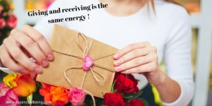 Giving and receiving are the same energy (2)